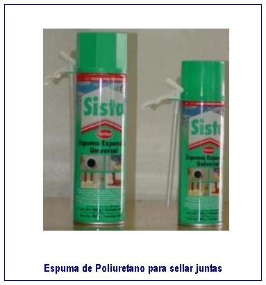 Casa galv n solvi soluciones para vidrio - Poliuretano en spray ...